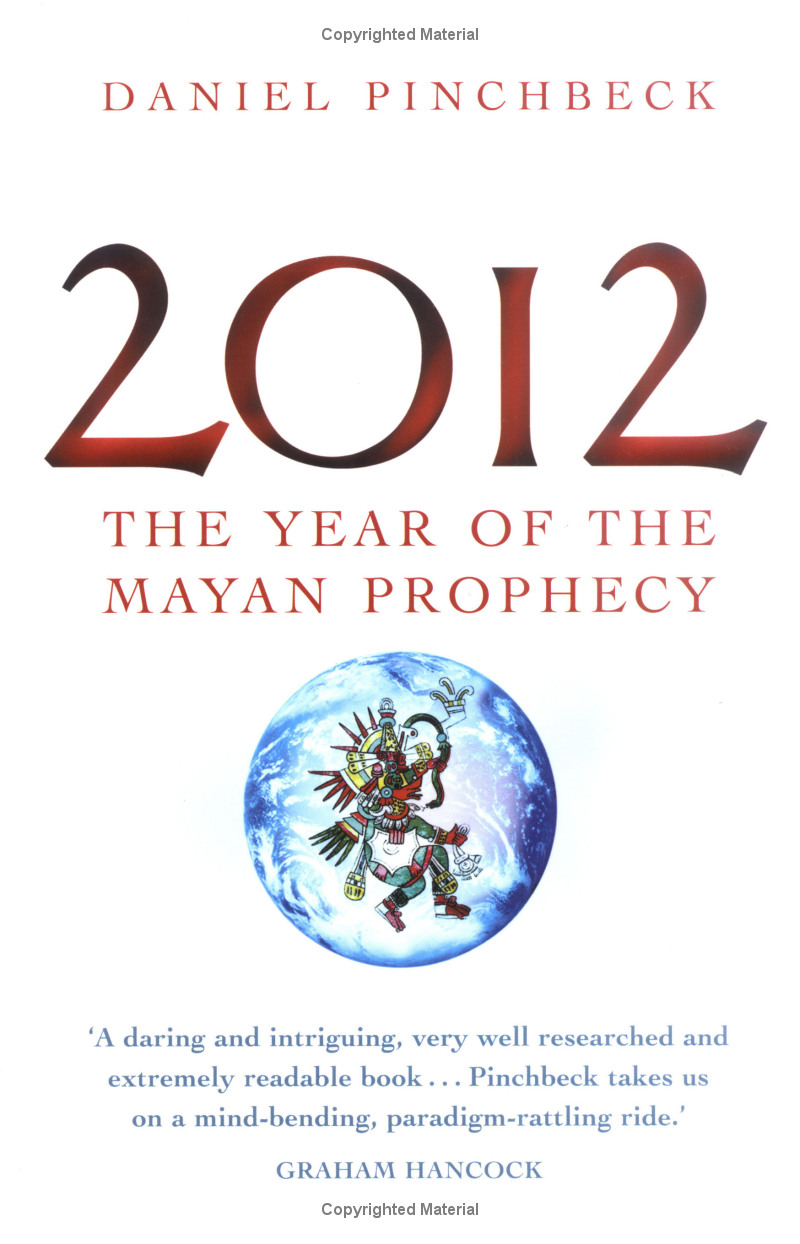 2012: The Year of the Mayan Prophecy